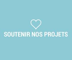Soutenir nos projets